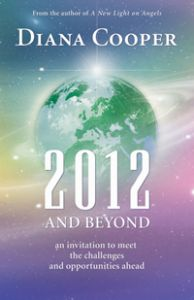 Diana Cooper - 2012 & Beyond (Book)